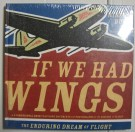 If we had wings 3-D Pop-up bok WW1 WW2 mm Bok