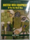 British Web Equipment WW1 & WW2 Bok